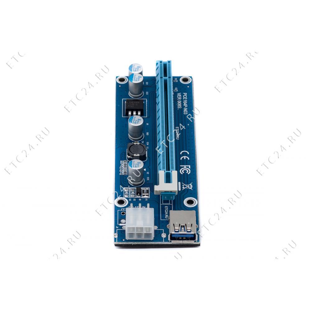 Райзер 6Pin Ver 008S ETC24